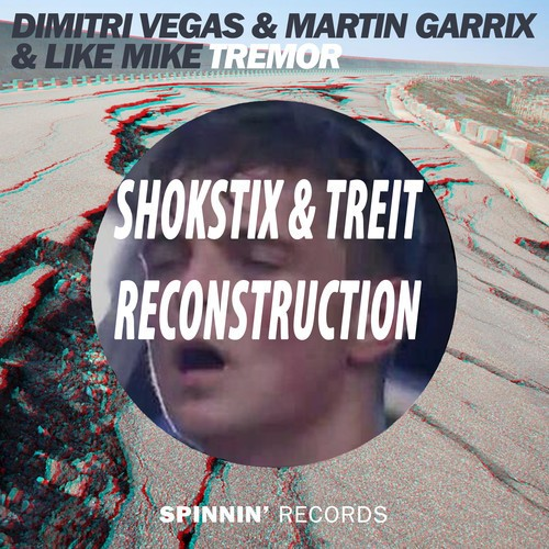 Dimitri Vegas & Like Mike ft. Martin Garrix- Tremor (Shokstix & Treit Reconstruction)