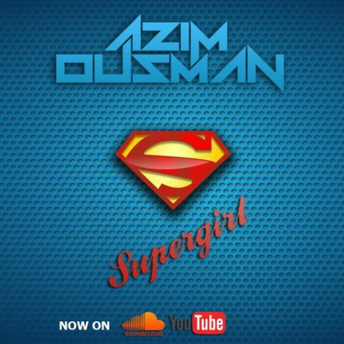 Azim Ousman: Super Girl