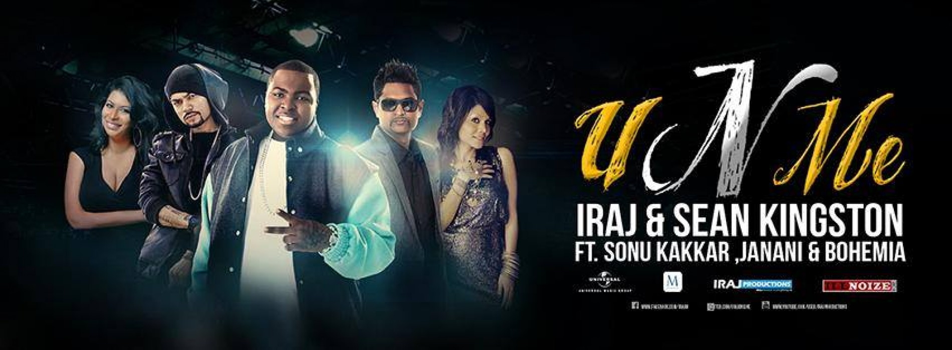 Iraj & Sean Kingston Ft. Sonu Kakkar , Janani & Bohemia – U n Me