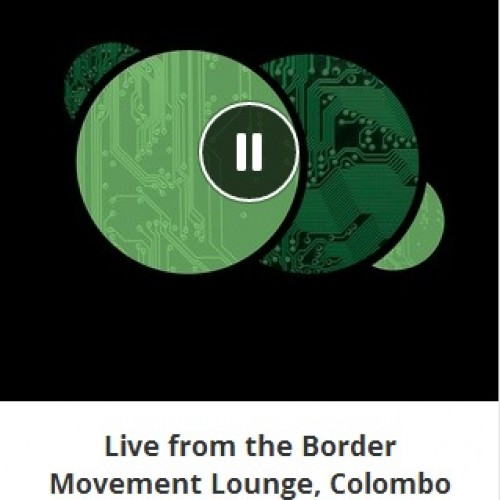 Asvajit: Live from the Border Movement Lounge, Colombo (23.04.2014)