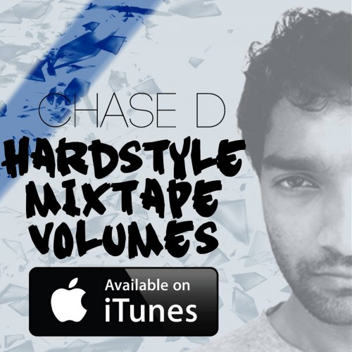 Chase D's Hardstyle Mixtapes Now On iTunes