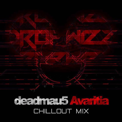 Deadmau5 – Avaritia (Dropwizz 'Chillout' Mix)