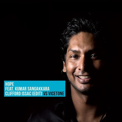 Hope Ft. Kumar Sangakkara (Clifford Issac Edit)