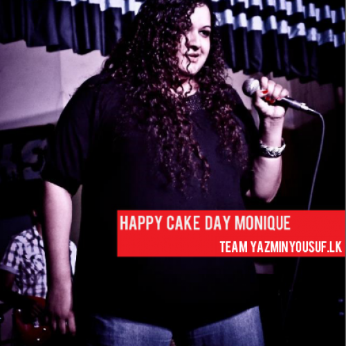 Happy Cake Day Monique