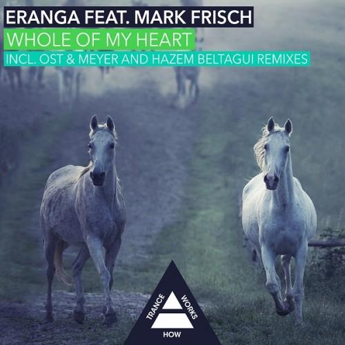Eranga Jayawansa Feat. Mark Frisch – Whole Of My Heart