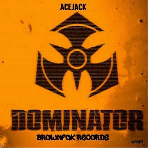 Acejack – Dominator