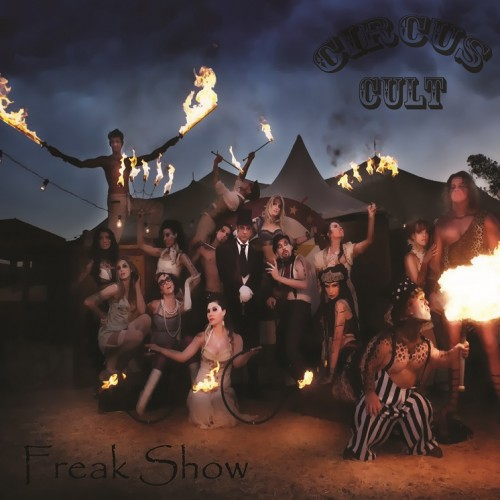 Circus Cult: The Freak Show
