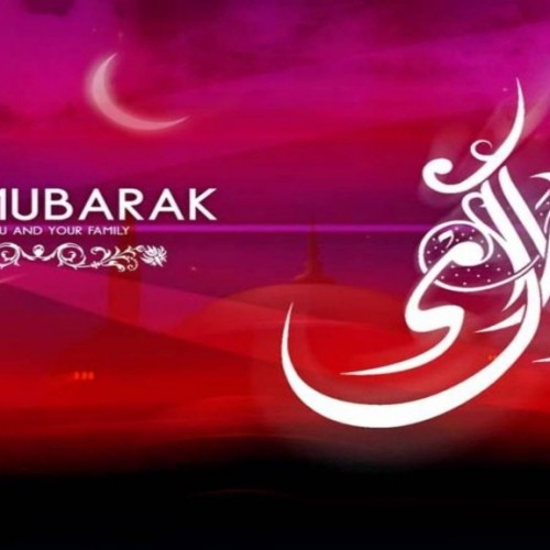 Eid Mubarak To You And Yours