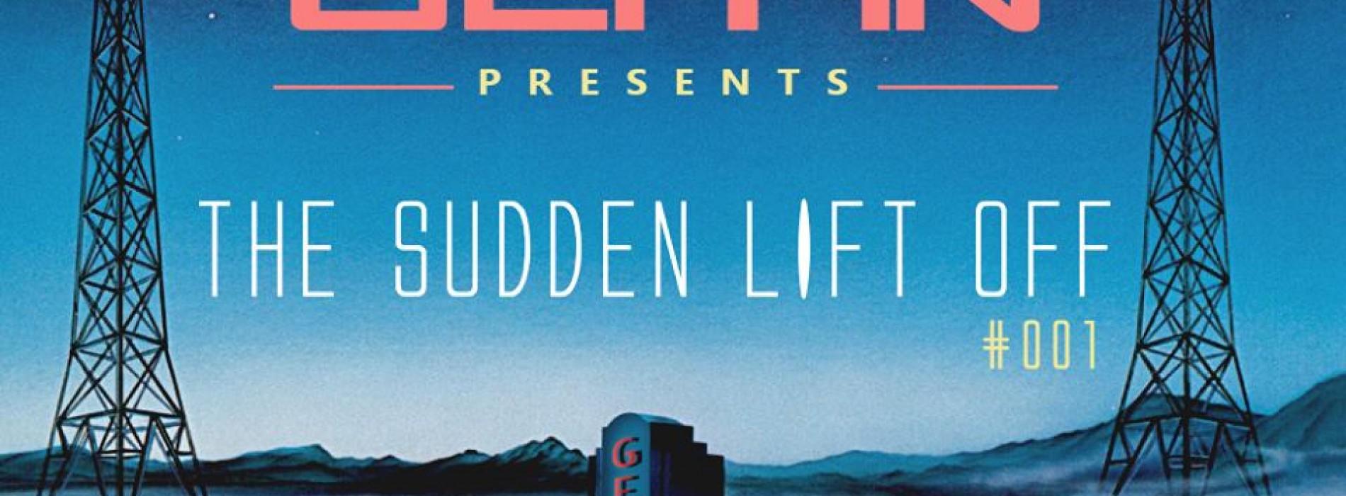 G E H A N – The Sudden Lift Off – #001