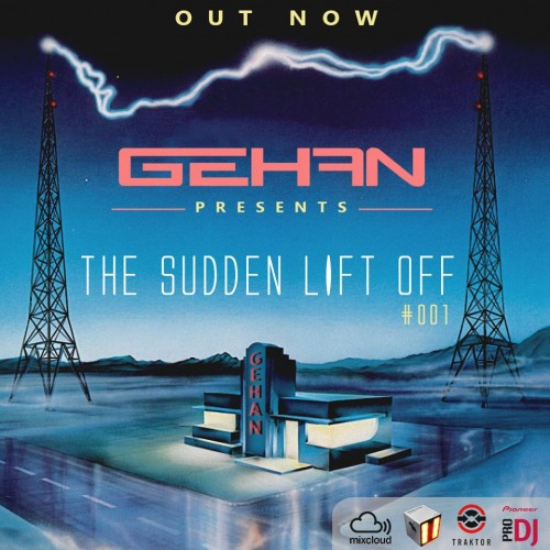 G E H A N – The Sudden Lift Off – #001