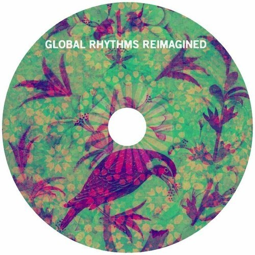 Eshantha Peiris – Mona Magul Berayakda May (Global Rhythms Re-imagined)