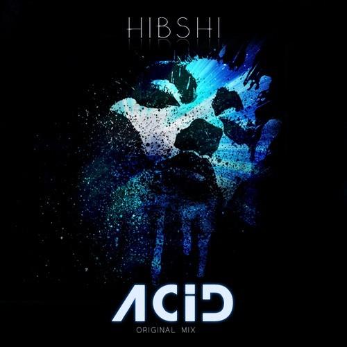 Hibshi: Acid