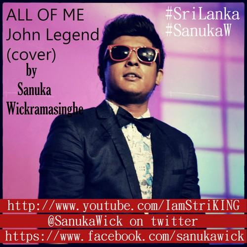 Sanuka W – All Of Me (cover)