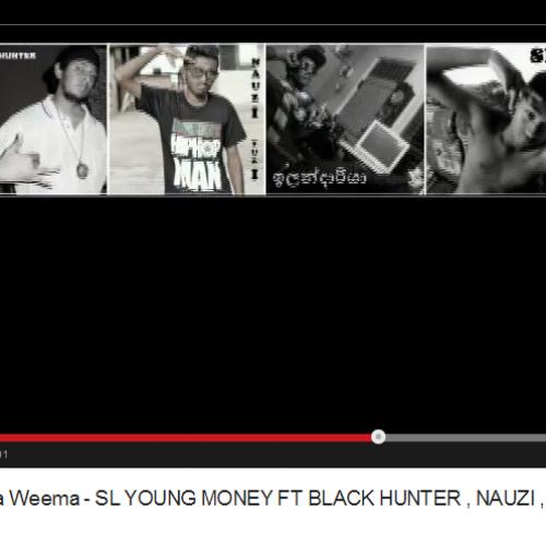 SL Young Money Ft Black Hunter , Nauzi , ඉලන්දාරියා , Spin: Mula Amathaka Weema
