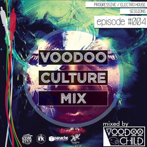 Voodoo Child: Voodoo Culture Mix #4