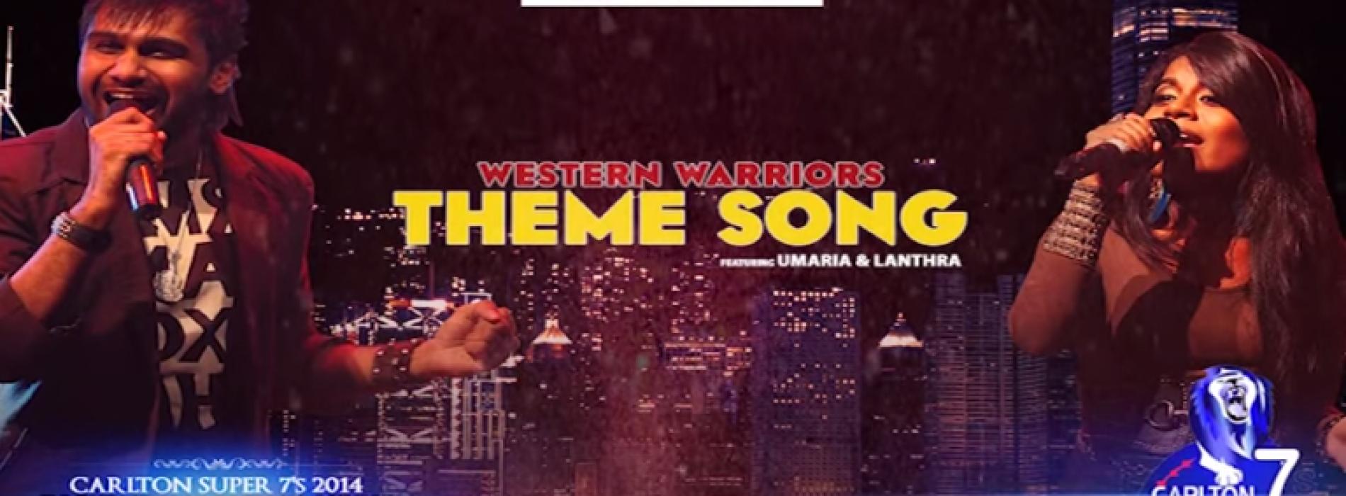 Lanthra & Umaaria: Western Warriors Theme Song