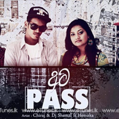 Chiraj & Dj Shamal Ft Hemaka – 8 Pass