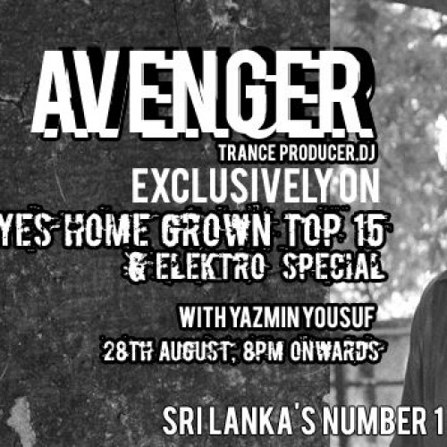 Avenger On The YES Home Grown Top 15
