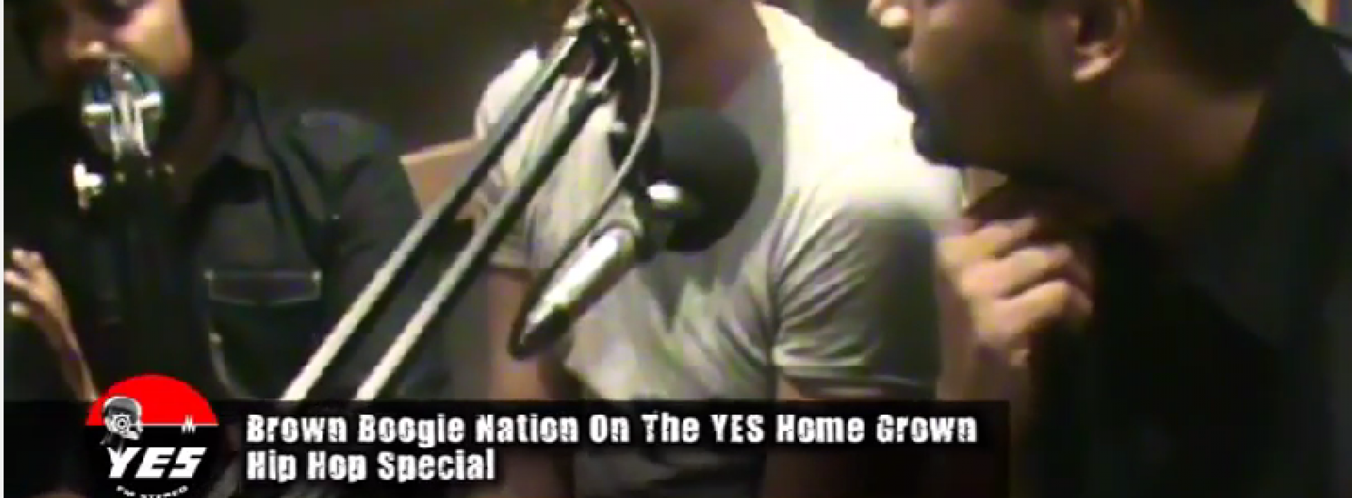 Brown Boogie Nation On The YES Home Grown Hip Hop Special (video)