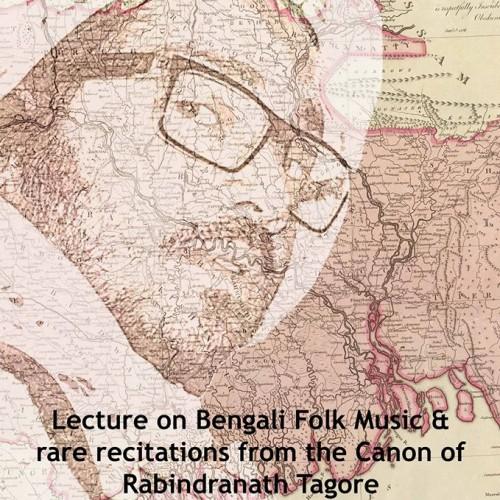 Bengali Folk Music Lecture & Recital By Dr Santanu Dutt (MusicMatters Festival)