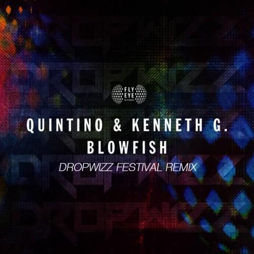 Quintino & Kenneth G – Blowfish (Dropwizz Remix)