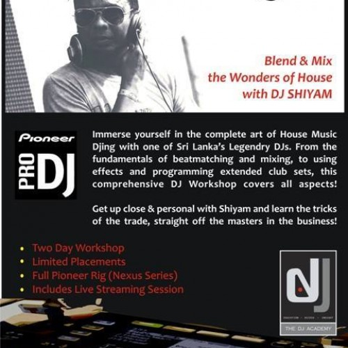The Dj Workshop By Shiyam