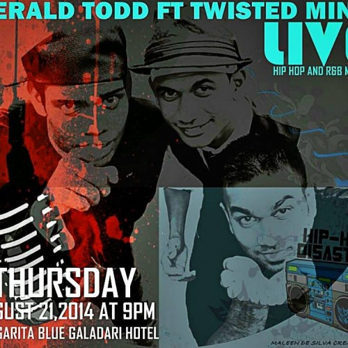 Gerald Todd ft Twisted Minit Live