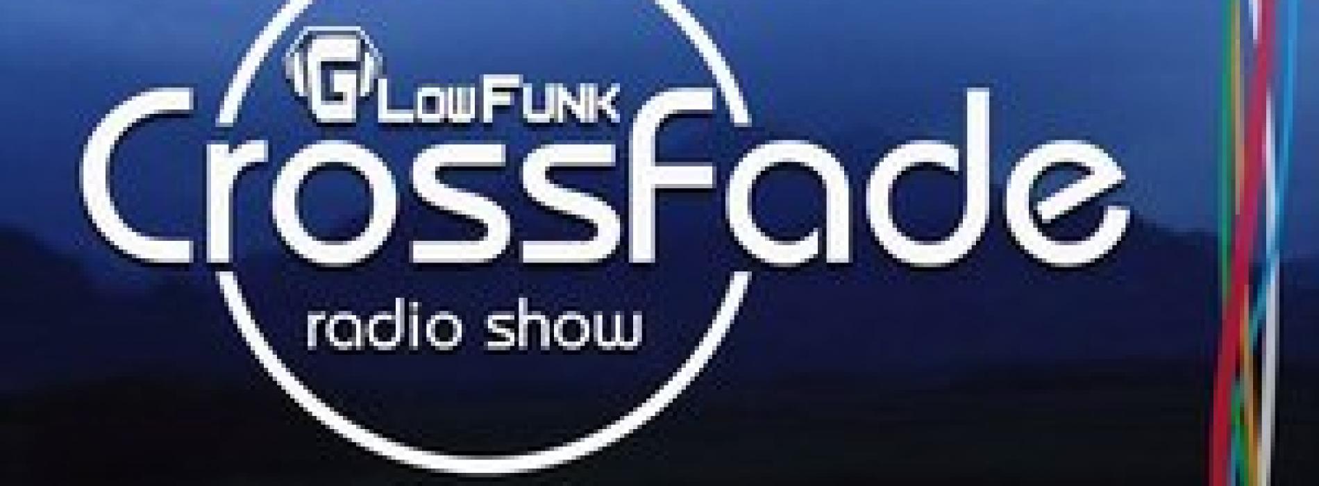 Glowfunk : Crossfade Radio Show #004