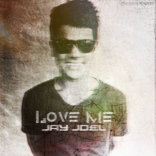 Jay Joel – Love Me