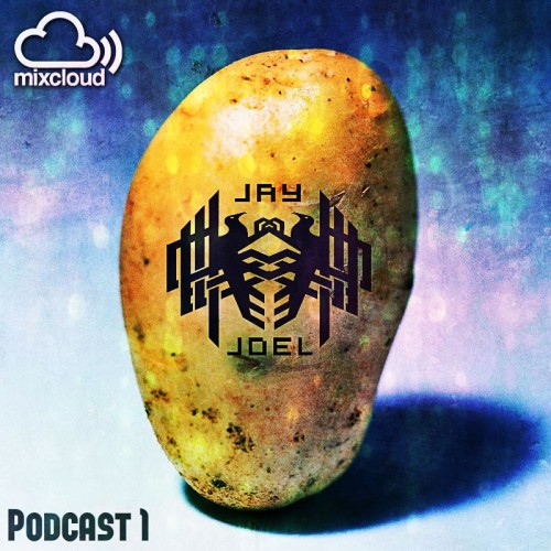 Jay Joel : Potato Podcast 01