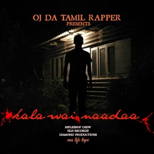 OJ Da Tamil Rapper – Demo Tape