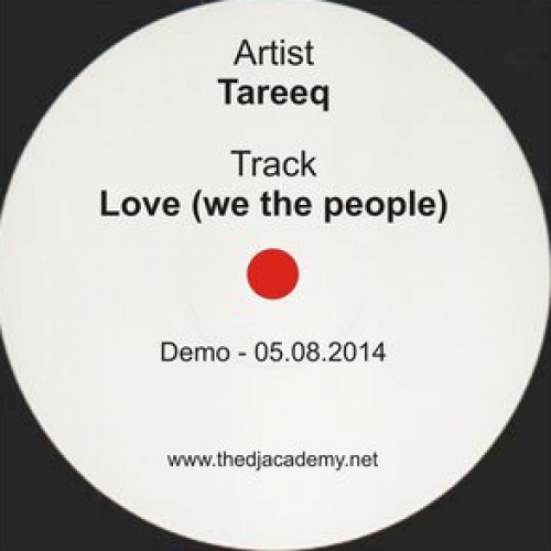 Tareeq: Love (We The People)