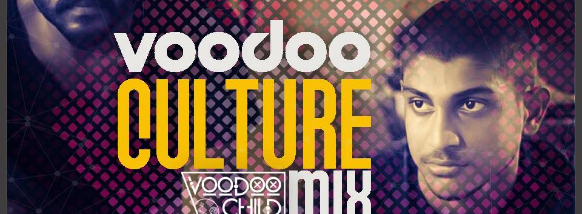 Voodoo Culture Mix – #005
