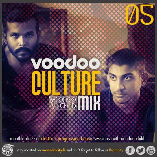 Voodoo Culture Mix – #005