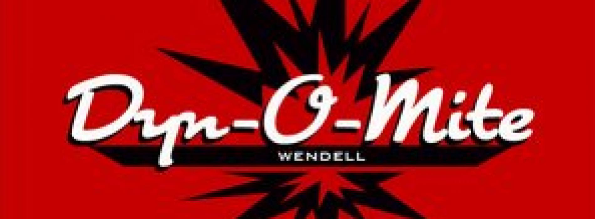 Wendell: Dyn-o-mite