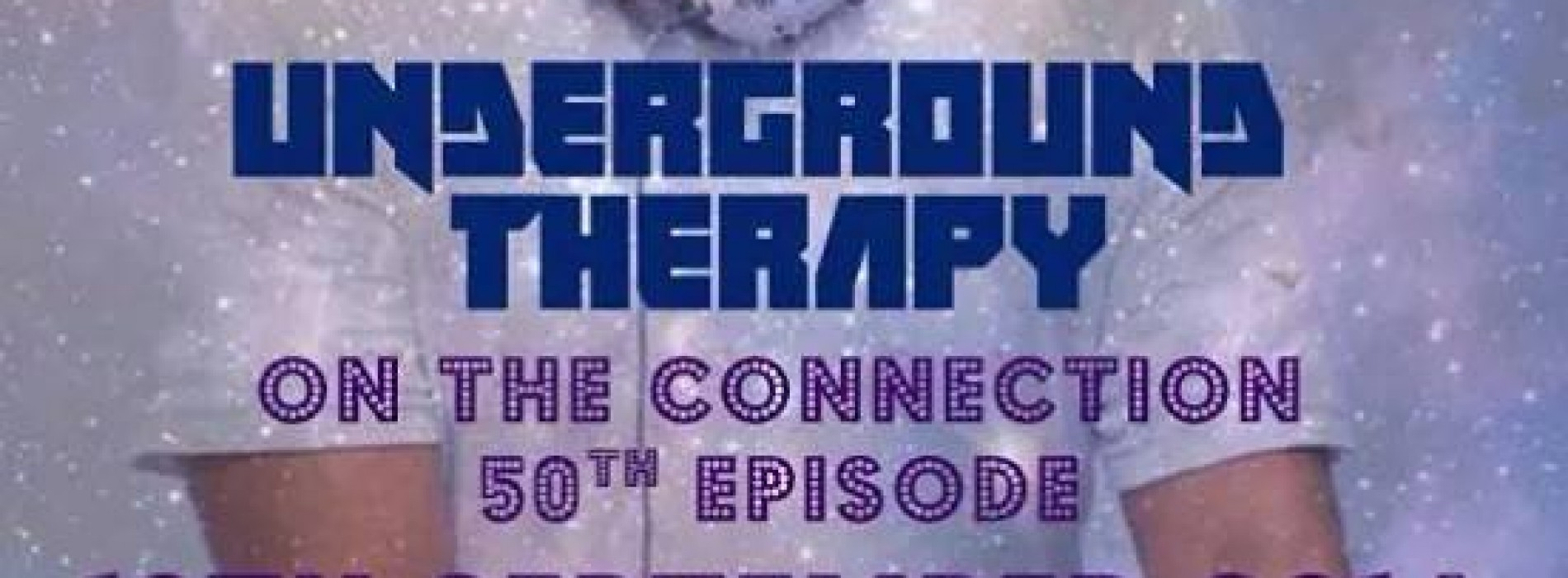 50th Edition Of Underground Therapy With Jayy Vibes