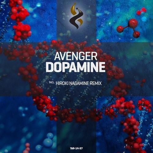 Avenger: Dopamine – Now Out On Beatport