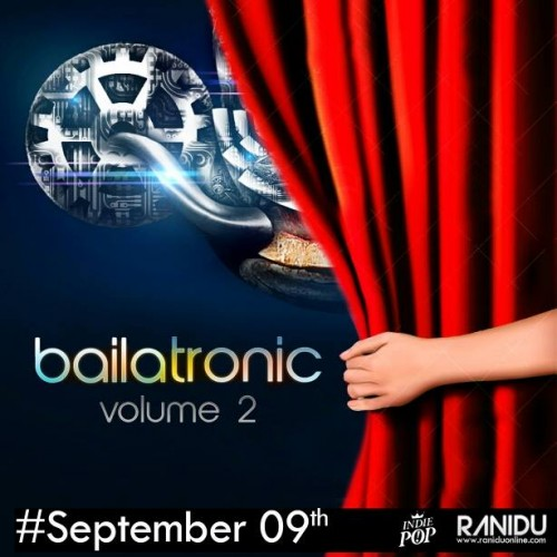 Bailatronic Ep 2 Drops This 9th