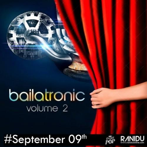 Bailatronic Ep 2 Drops This 9th