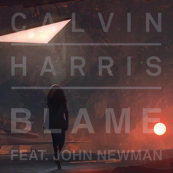Calvin Harris Feat. John Newman – Blame (Dropwizz LoveTrap ...