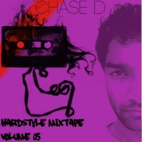 Chase D's Hardstyle Mixtape Volume 05