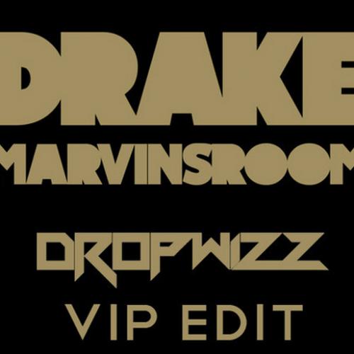 Dropwizz – Drake: Marvins Room (VIP Edit)