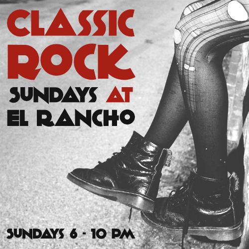 Classic Rock Sundays at El Rancho