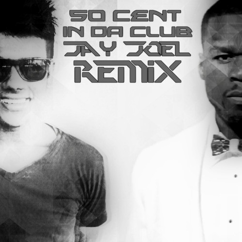 Jay Joel – In Da Club (Tech Remix)