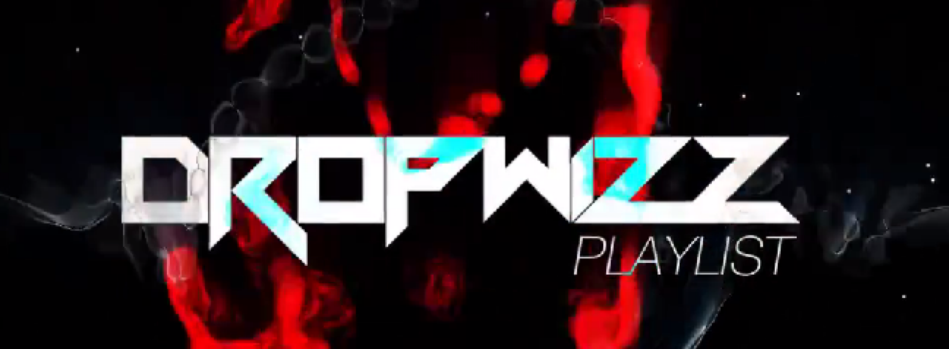 Dropwizz Launches His Promotion Channel And Has Another Festival Trap Rework For Ya
