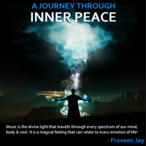 Praveen Jay – A Journey Through Inner Peace