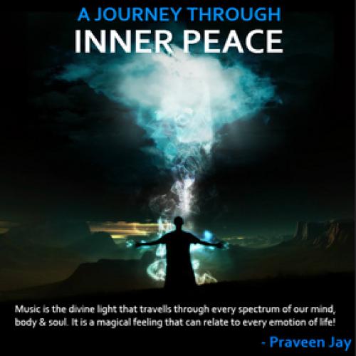 Praveen Jay – A Journey Through Inner Peace