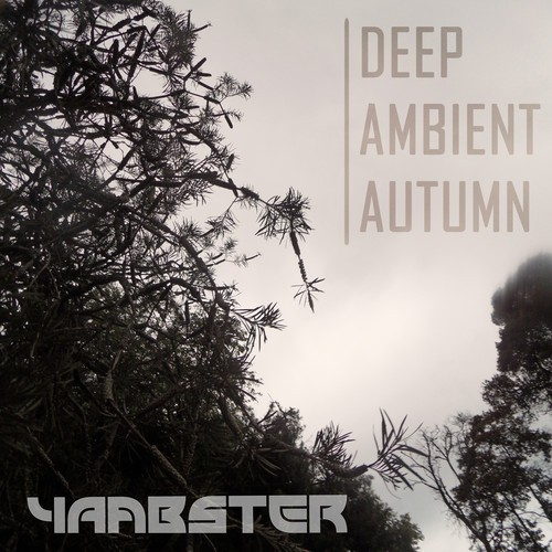 Yaabster Revo – Deep Ambient Autumn