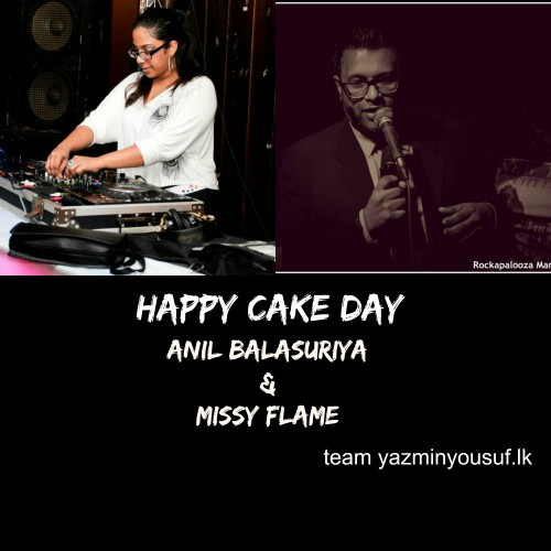 Happy Cake Day To Anil Balasuriya & Missy Flame