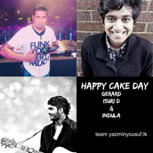 Happy Cake Day Isuri, Indula & Gerard